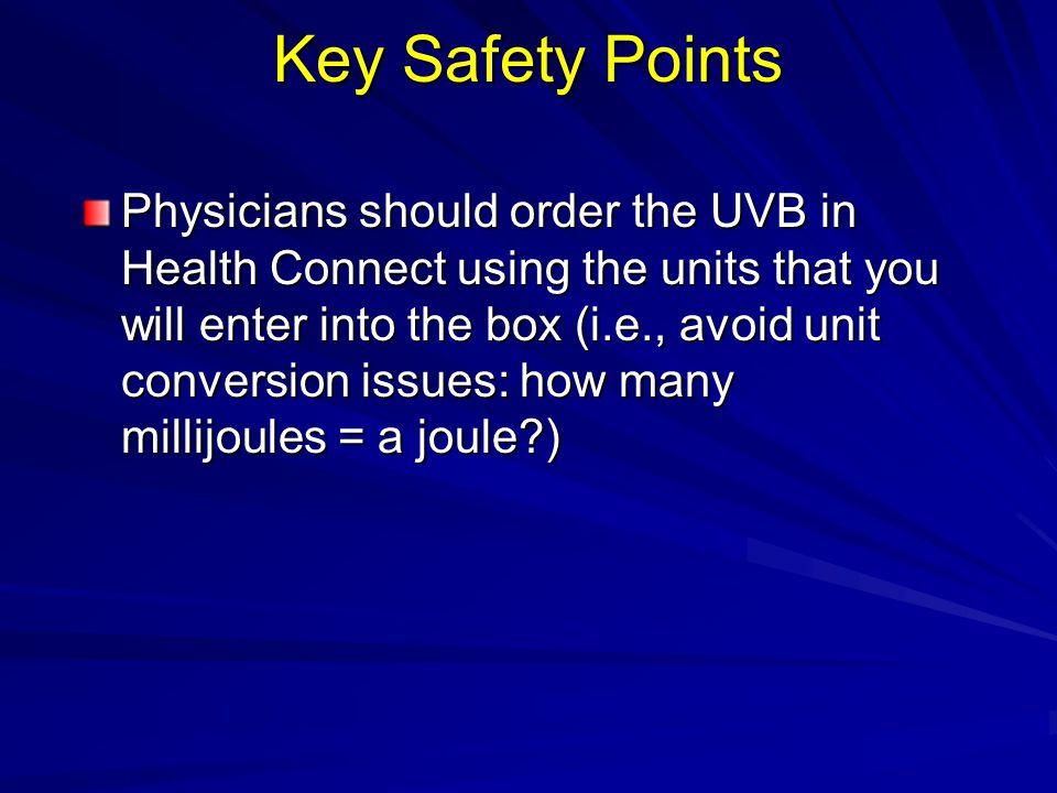 Key Safety Points