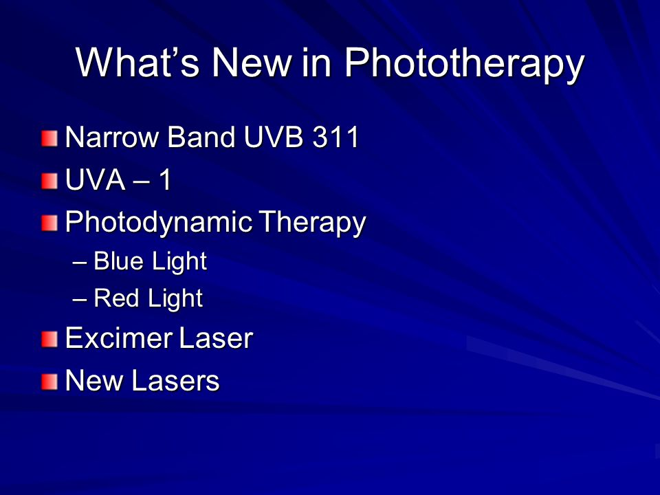 What's New in Phototherapy