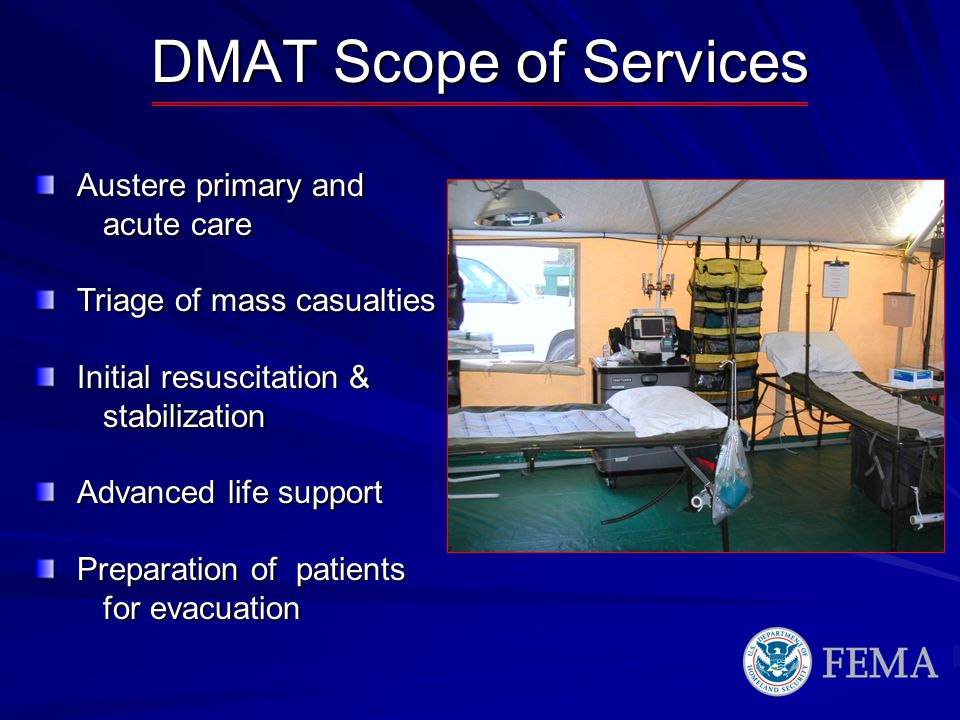 DMAT Scope of Services Austere primary and acute care