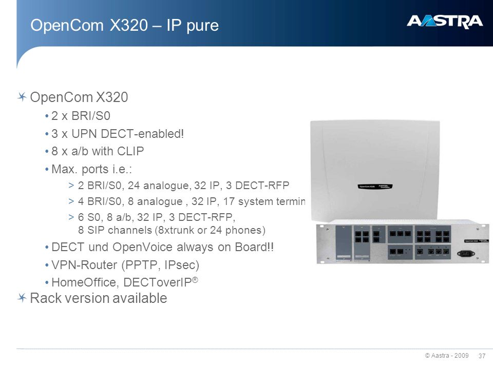 OpenCom X320 – IP pure OpenCom X320 Rack version available 2 x BRI/S0