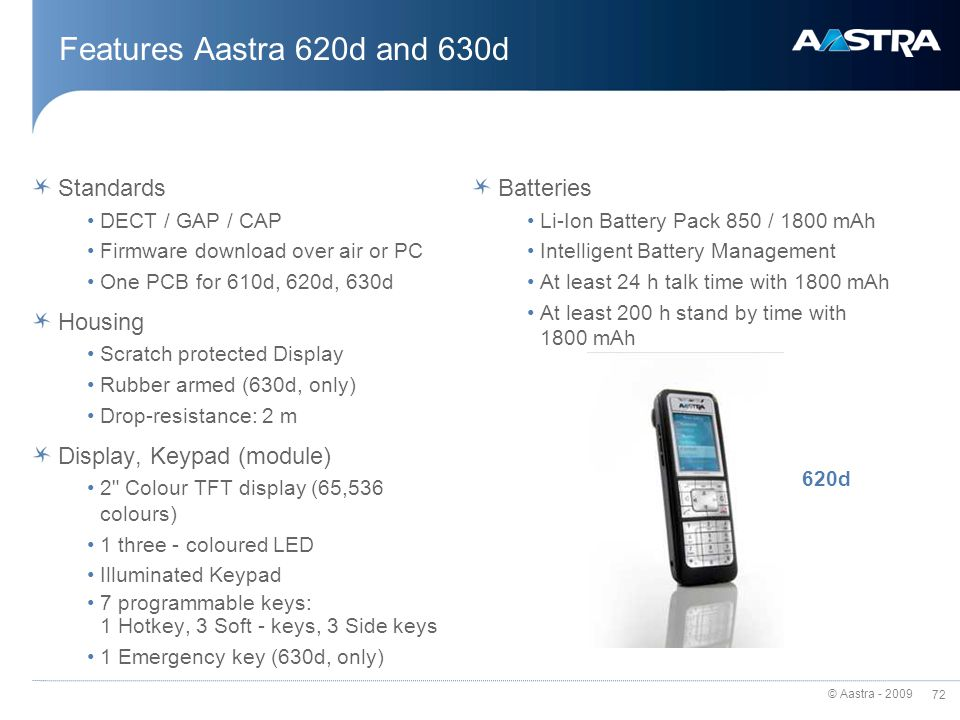 Features Aastra 620d and 630d Standards Housing