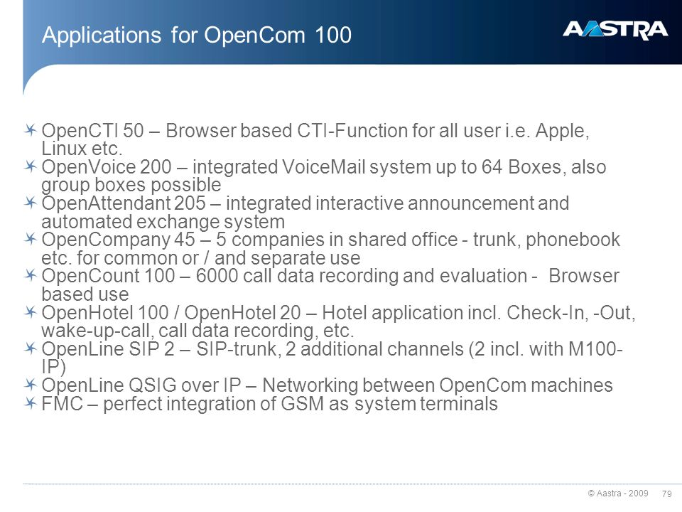 Applications for OpenCom 100