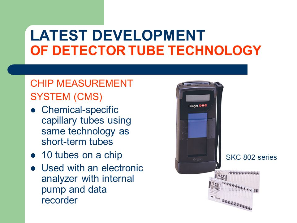 LATEST DEVELOPMENT OF DETECTOR TUBE TECHNOLOGY