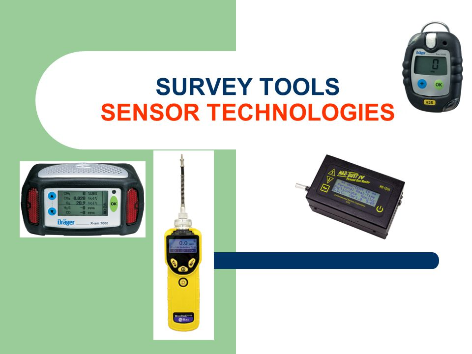 SURVEY TOOLS SENSOR TECHNOLOGIES