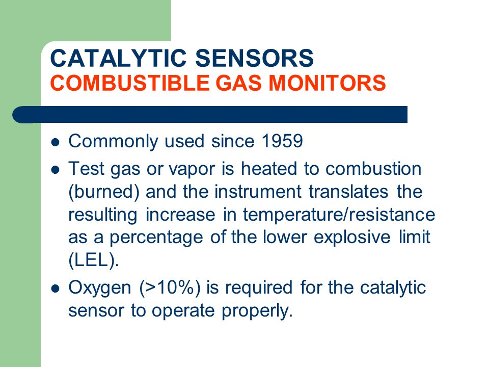 CATALYTIC SENSORS COMBUSTIBLE GAS MONITORS