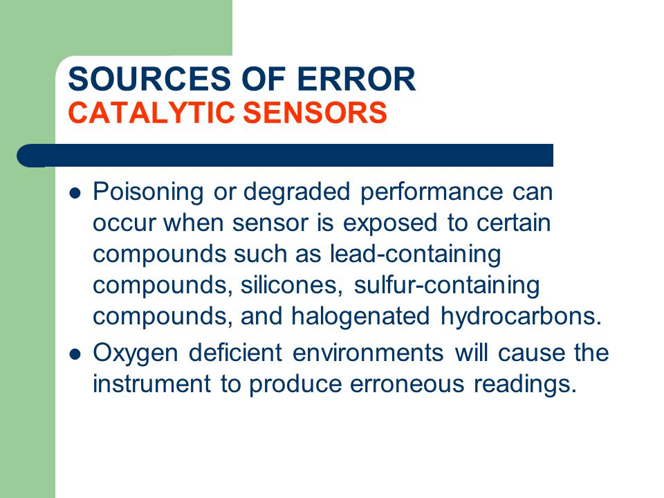 SOURCES OF ERROR CATALYTIC SENSORS