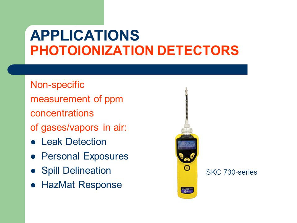 APPLICATIONS PHOTOIONIZATION DETECTORS