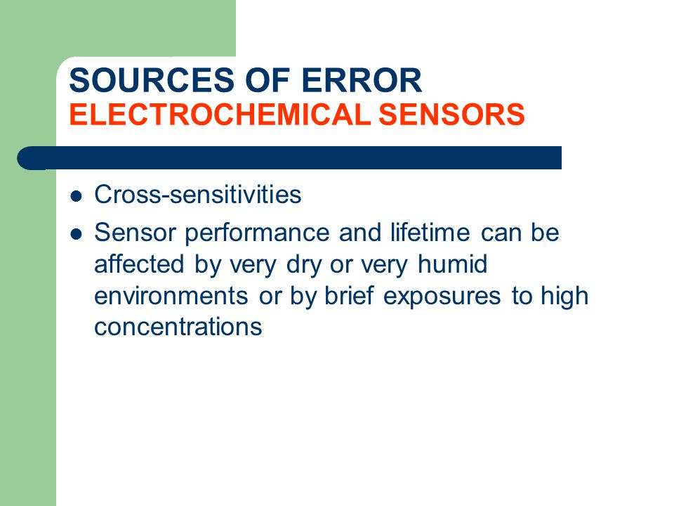 SOURCES OF ERROR ELECTROCHEMICAL SENSORS