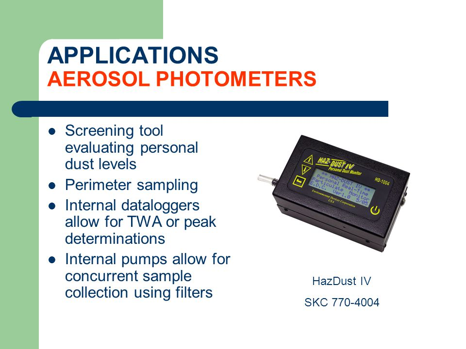APPLICATIONS AEROSOL PHOTOMETERS