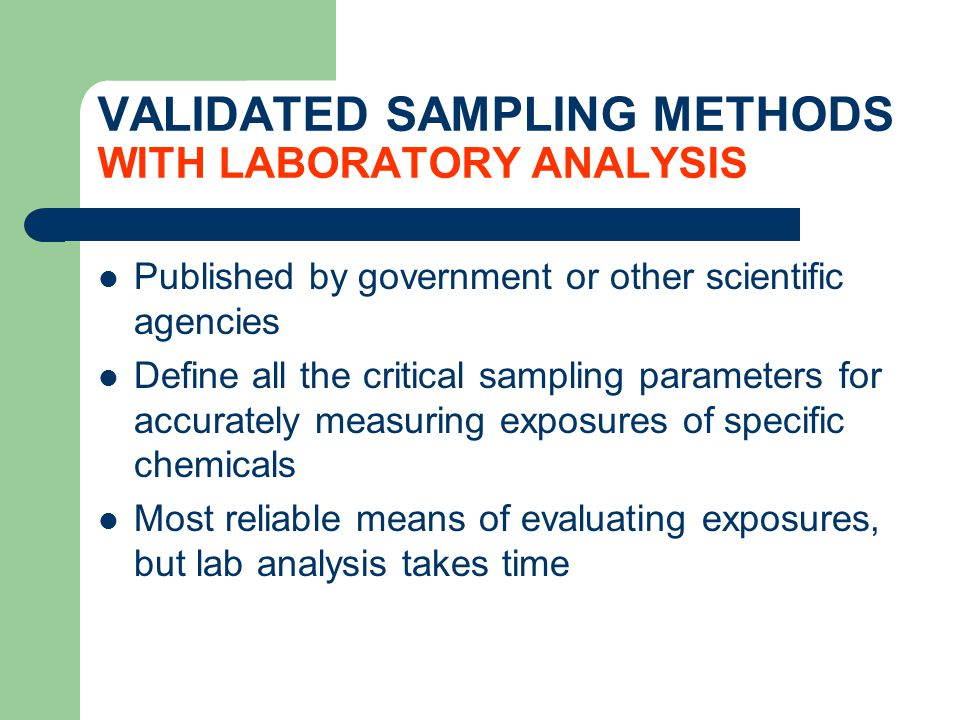 VALIDATED SAMPLING METHODS WITH LABORATORY ANALYSIS