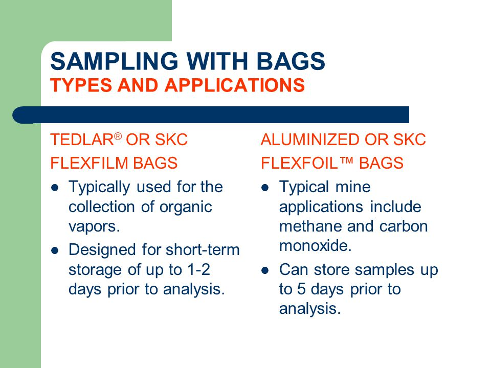 SAMPLING WITH BAGS TYPES AND APPLICATIONS