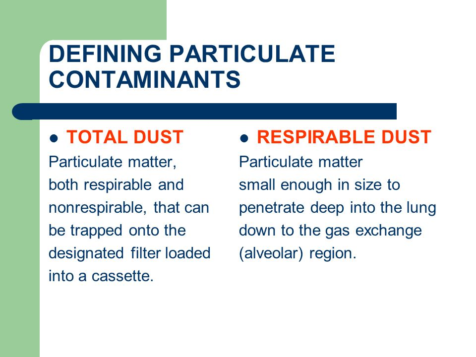 DEFINING PARTICULATE CONTAMINANTS