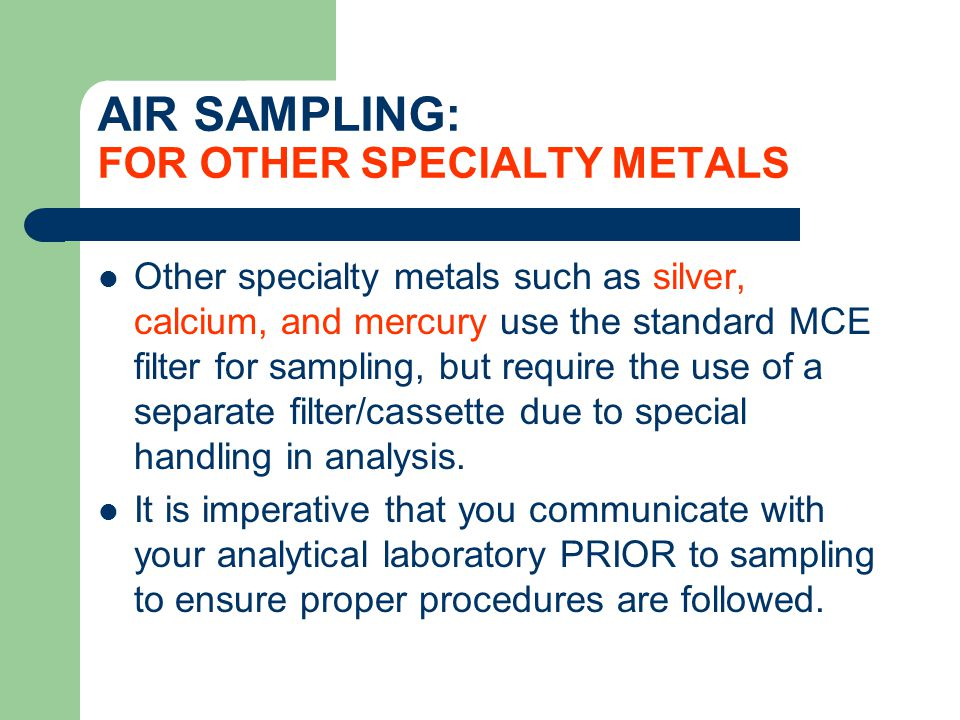 AIR SAMPLING: FOR OTHER SPECIALTY METALS