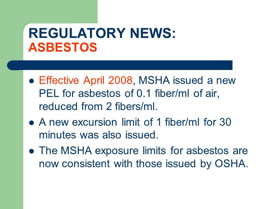 REGULATORY NEWS: ASBESTOS