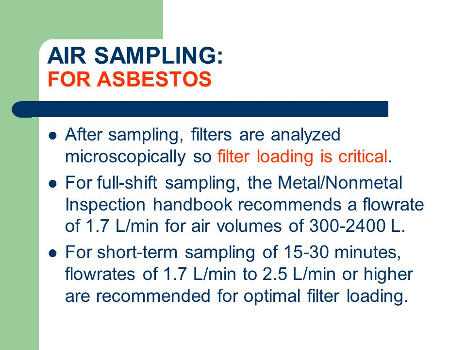 AIR SAMPLING: FOR ASBESTOS