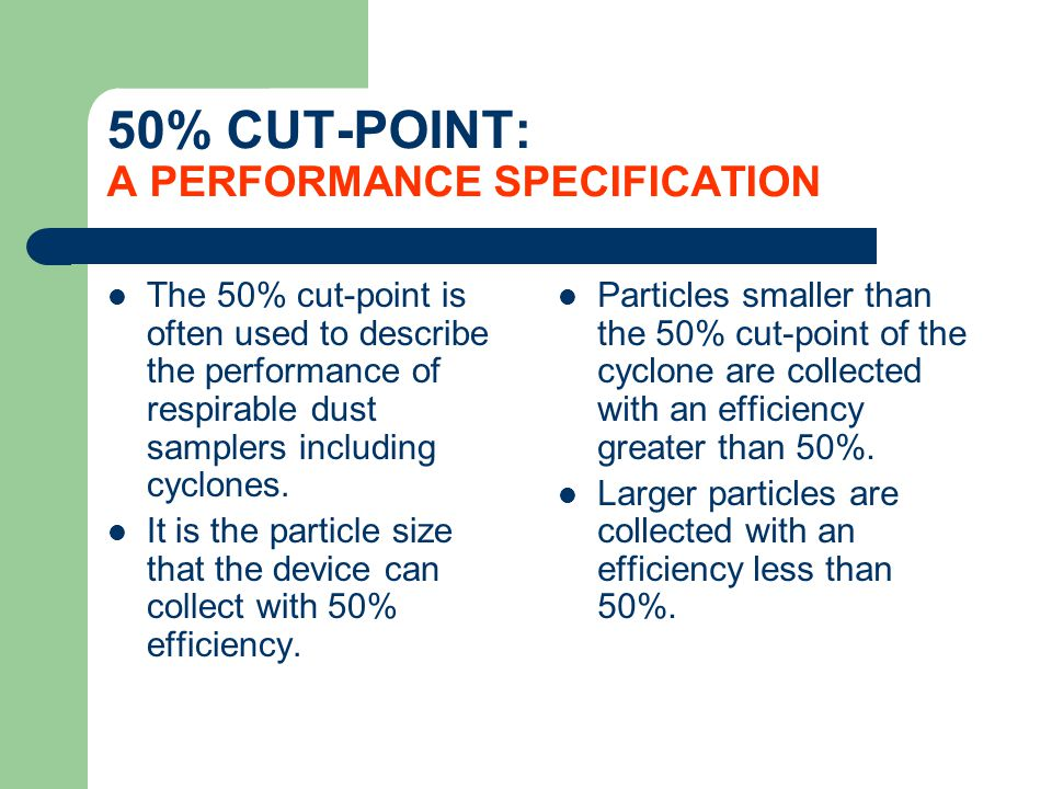 50% CUT-POINT: A PERFORMANCE SPECIFICATION