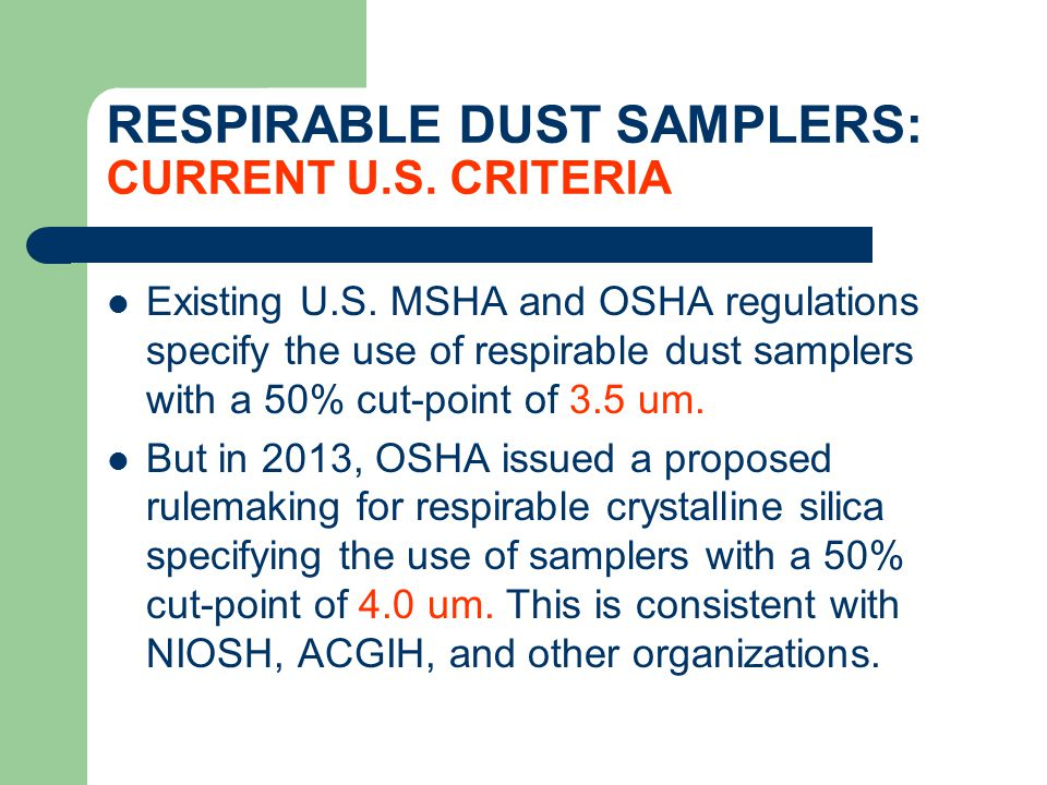 RESPIRABLE DUST SAMPLERS: CURRENT U.S. CRITERIA