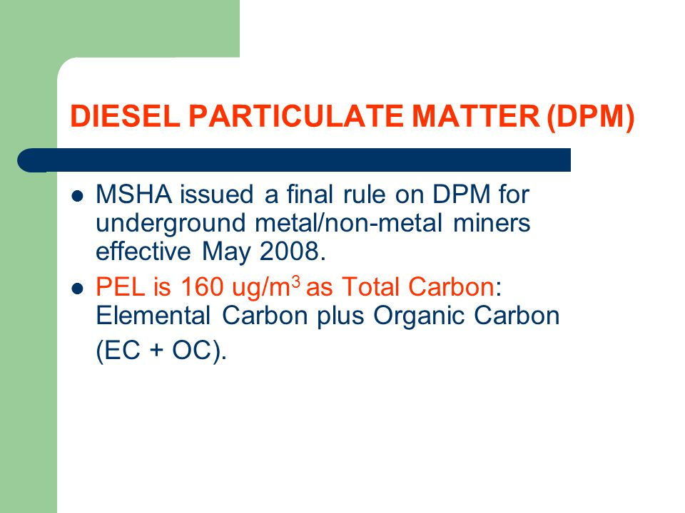 DIESEL PARTICULATE MATTER (DPM)