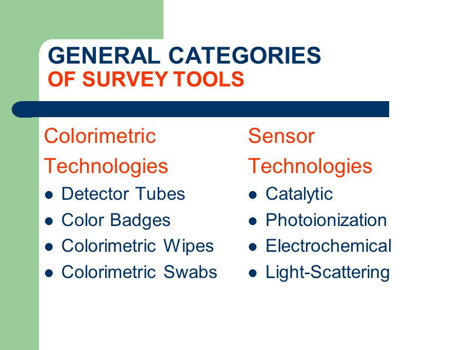 GENERAL CATEGORIES OF SURVEY TOOLS