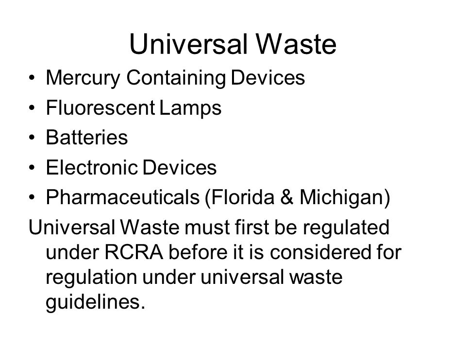 Universal Waste Mercury Containing Devices Fluorescent Lamps Batteries