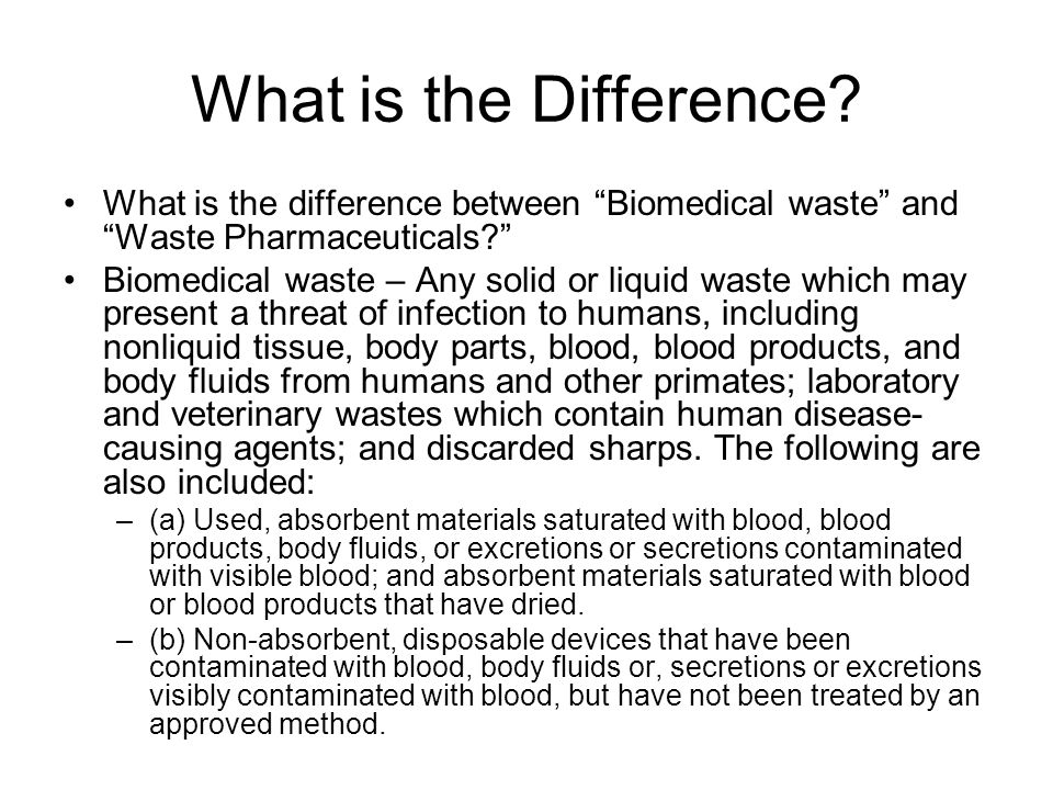 What is the Difference What is the difference between Biomedical waste and Waste Pharmaceuticals