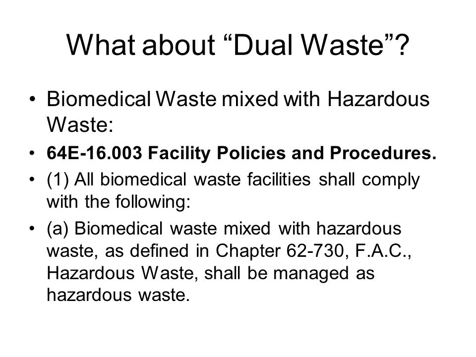 What about Dual Waste