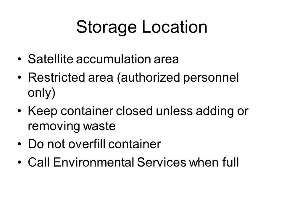 Storage Location Satellite accumulation area