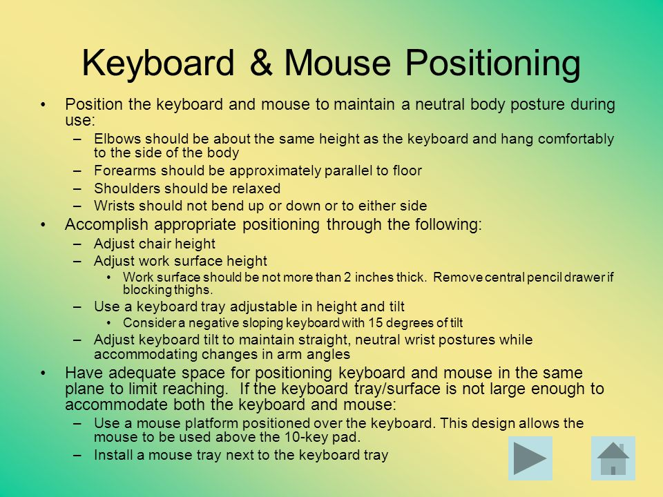 Keyboard & Mouse Positioning