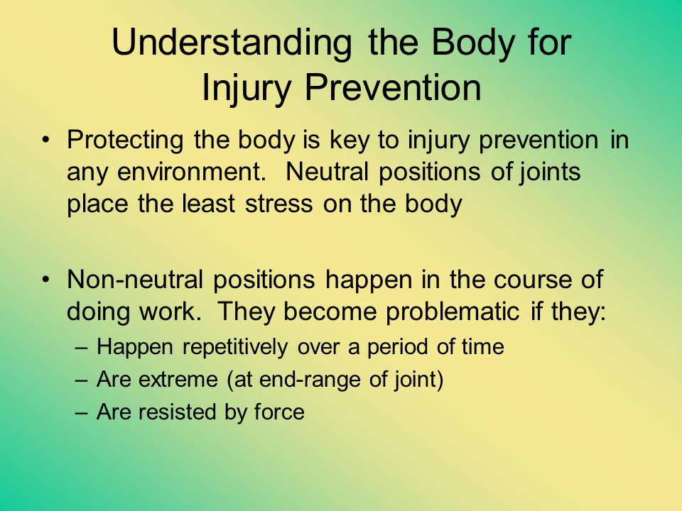 Understanding the Body for Injury Prevention