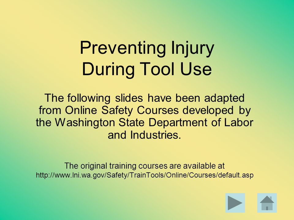 Preventing Injury During Tool Use