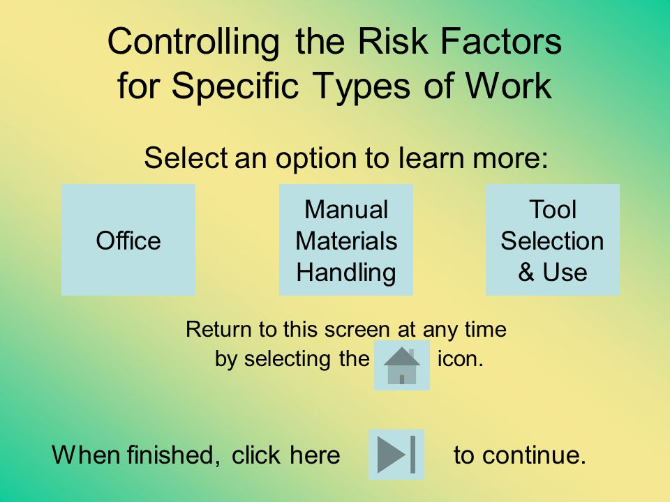 Controlling the Risk Factors for Specific Types of Work