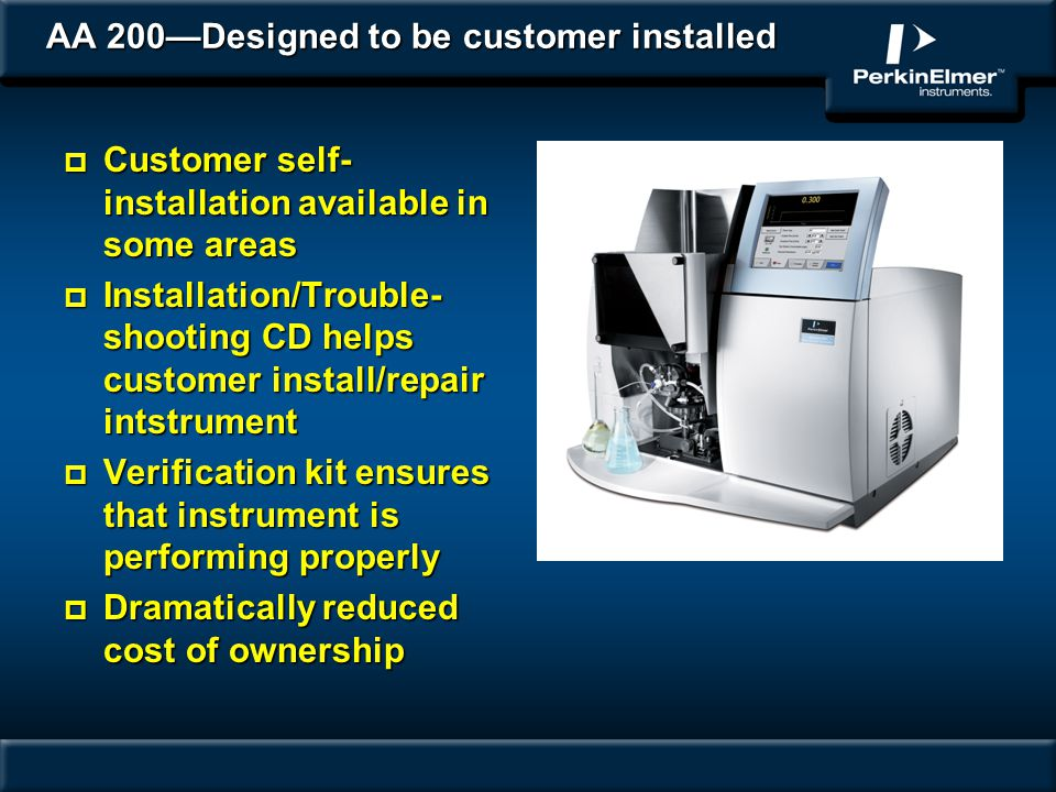 AA 200—Designed to be customer installed
