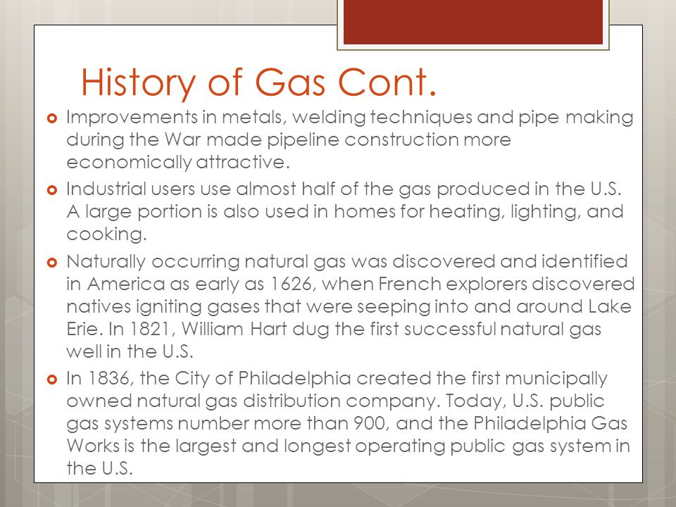History of Gas Cont.