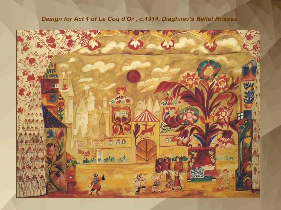 Design for Act 1 of Le Coq d Or , c.1914. Diaghilev s Ballet Russes