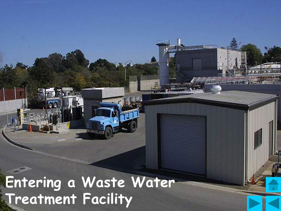 Entering a Waste Water Treatment Facility