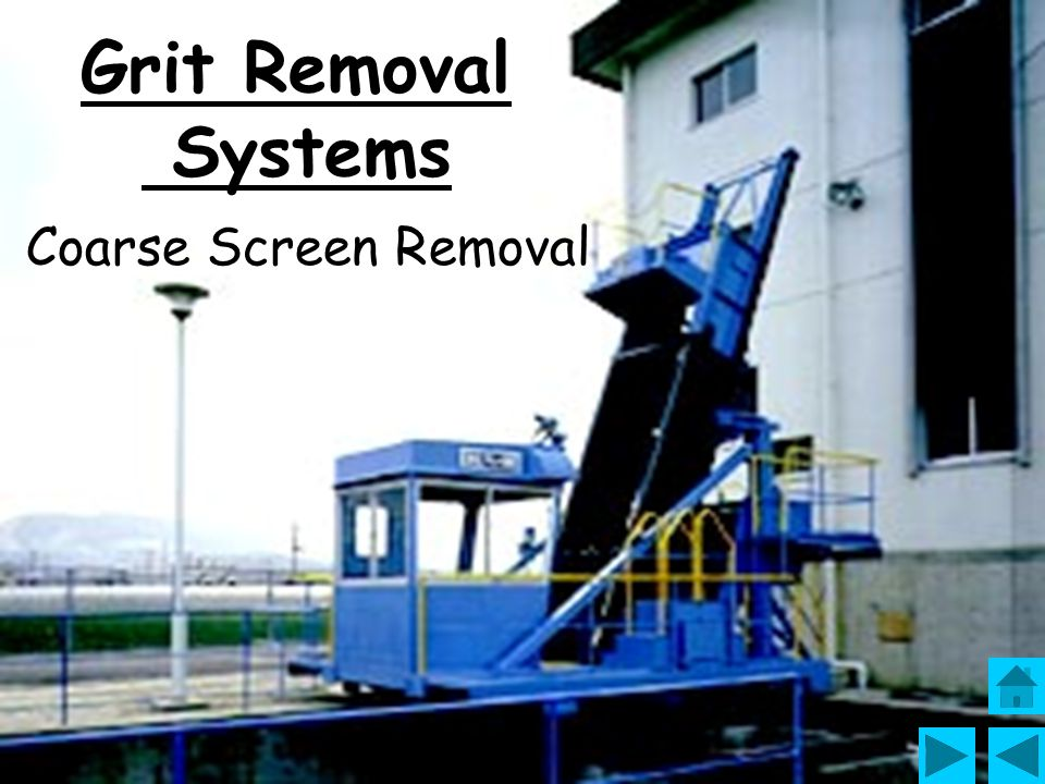 Grit Removal Systems Coarse Screen Removal