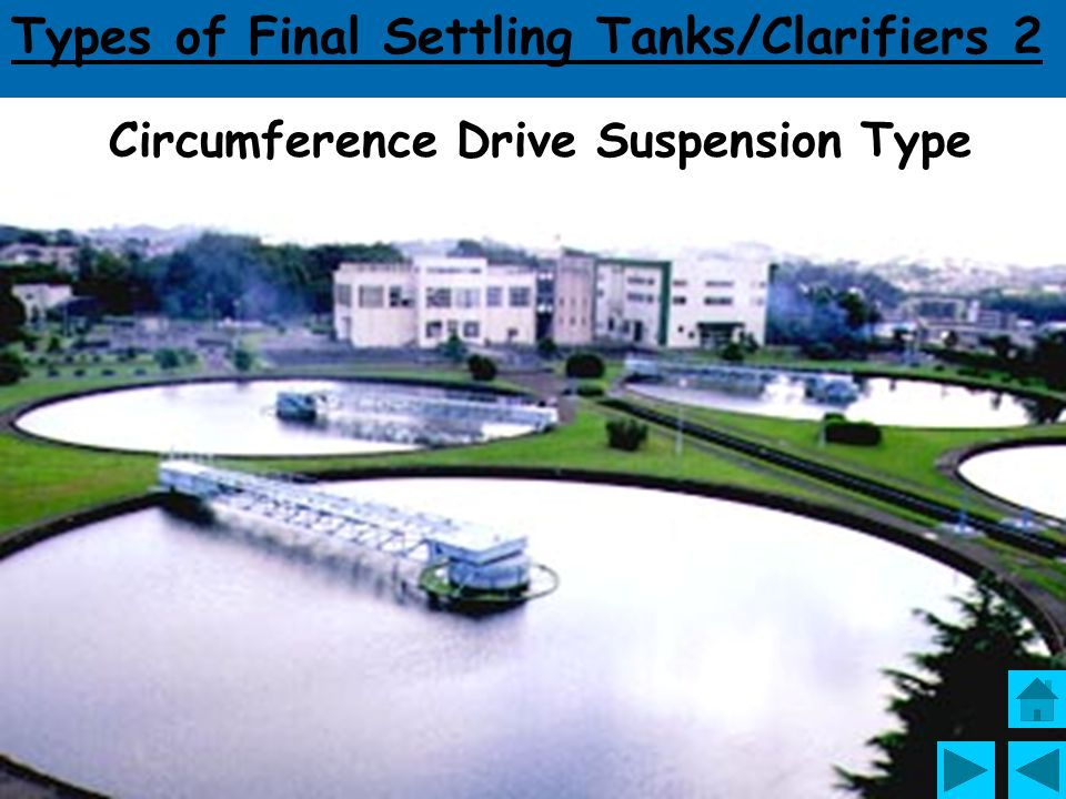 Types of Final Settling Tanks/Clarifiers 2