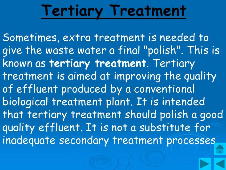 Tertiary Treatment