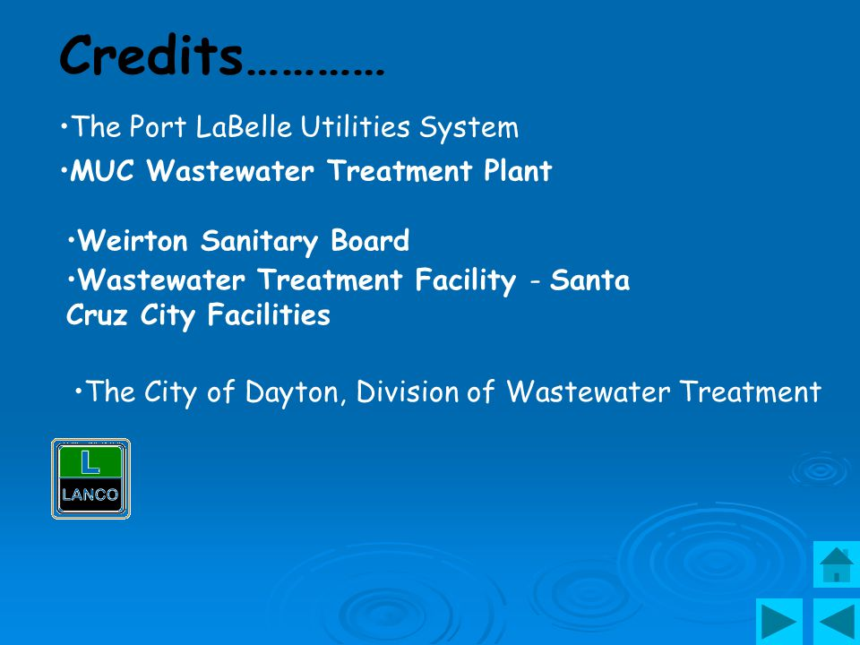 Credits………… The Port LaBelle Utilities System