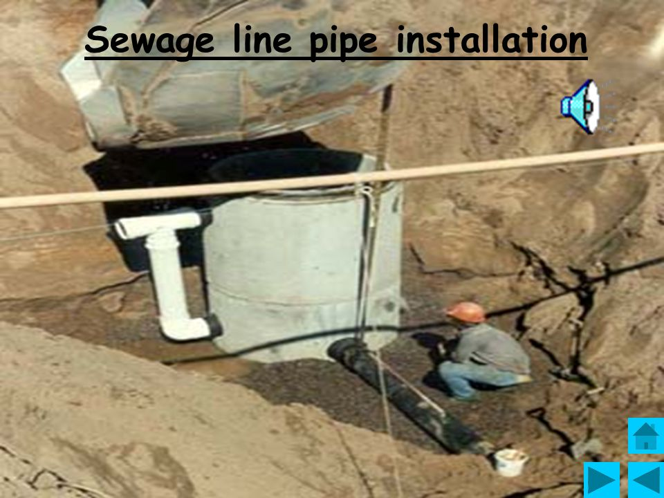 Sewage line pipe installation