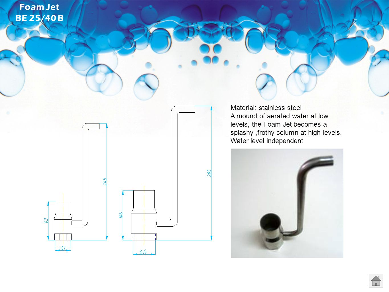 Foam Jet BE 25/40 B Material: stainless steel