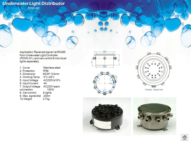 Underwater Light Distributor PDSO-02