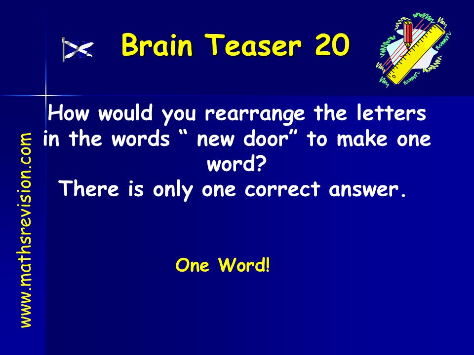 How would you rearrange the letters