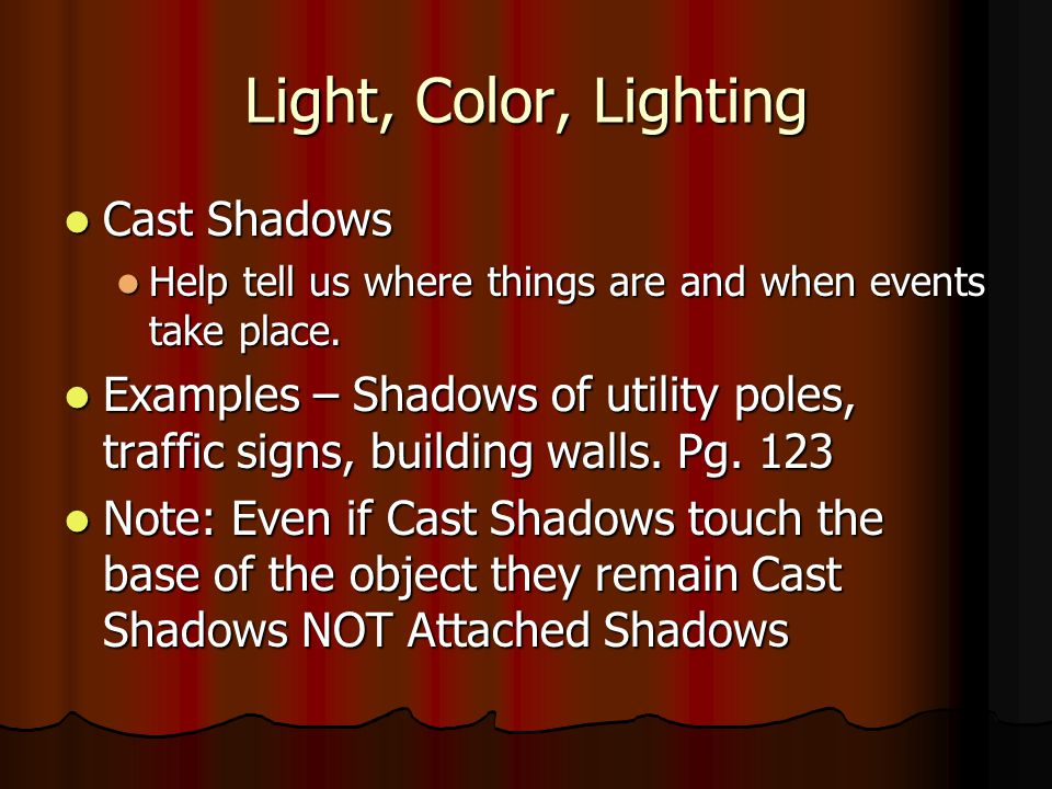 Light, Color, Lighting Cast Shadows