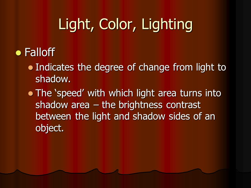 Light, Color, Lighting Falloff