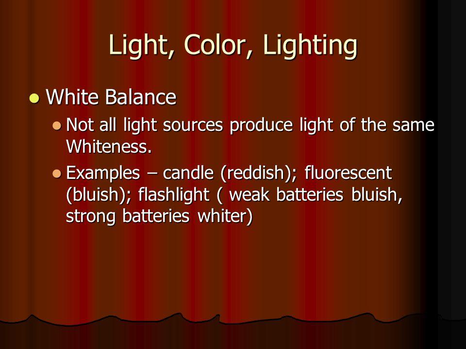 Light, Color, Lighting White Balance