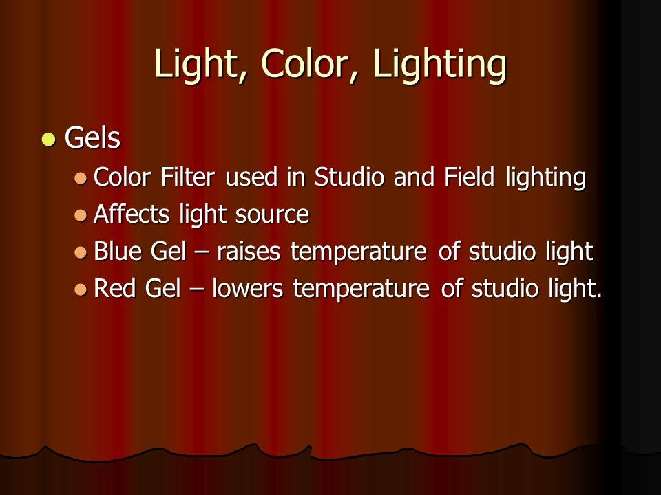 Light, Color, Lighting Gels