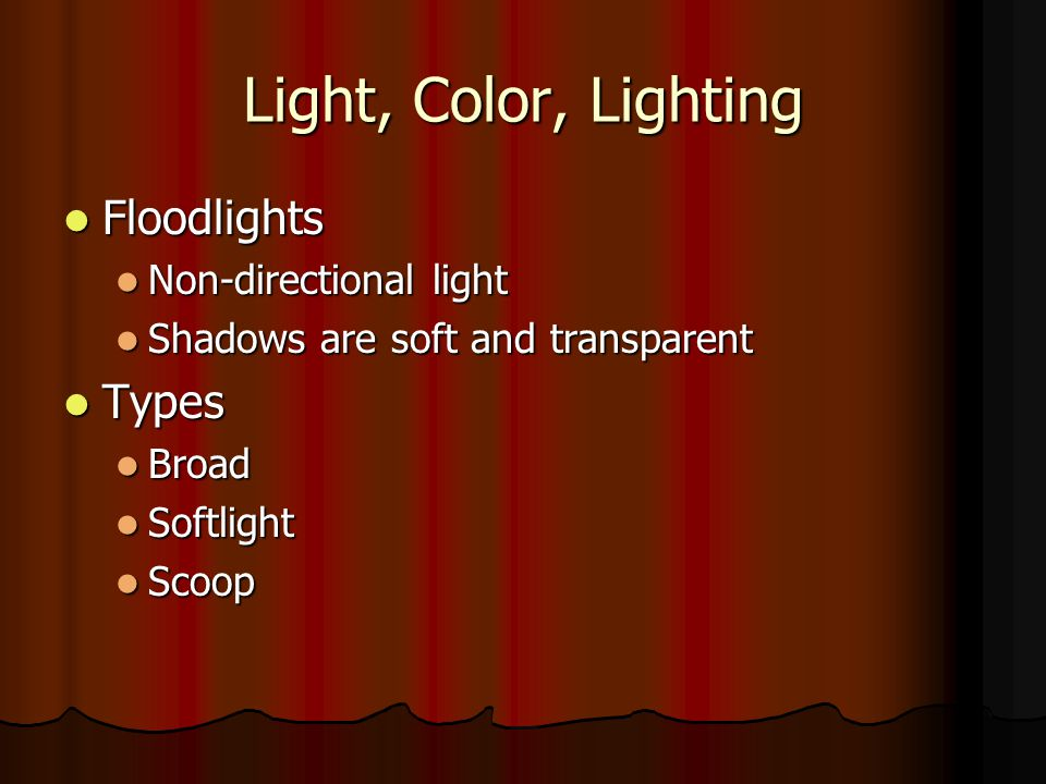 Light, Color, Lighting Floodlights Types Non-directional light