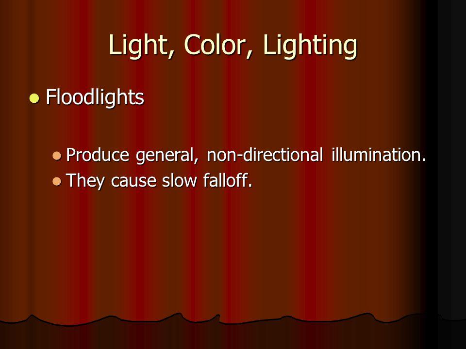 Light, Color, Lighting Floodlights