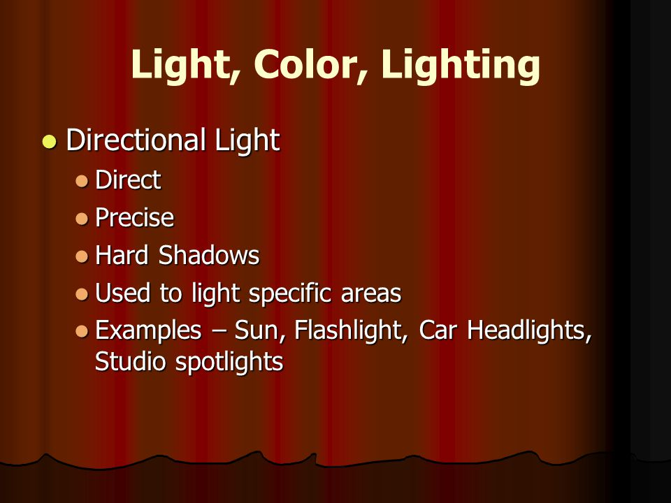 Light, Color, Lighting Directional Light Direct Precise Hard Shadows